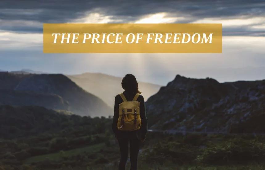 स्वतंत्रता की कीमत