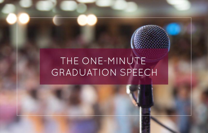 एक मिनट स्नातक भाषण !