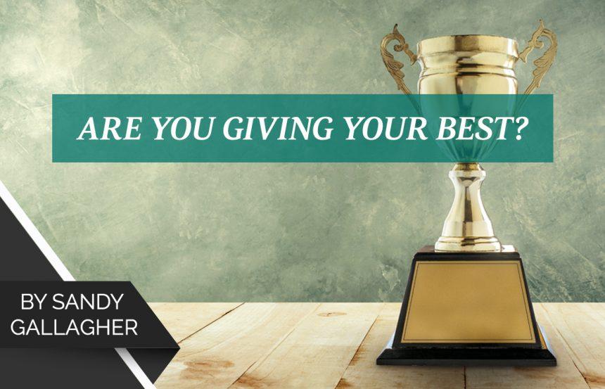 क्या आप अपना सर्वश्रेष्ठ दे रहे हैं?